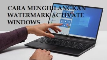 Cara Menghilangkan activate windows go to settings to activate windows